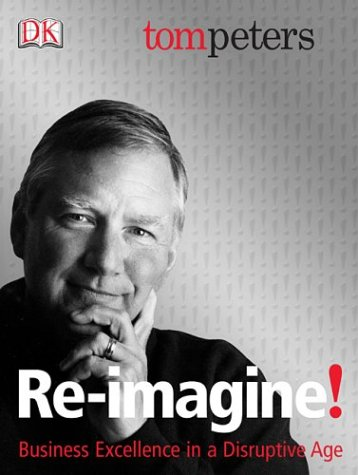 tom peters_reimagine