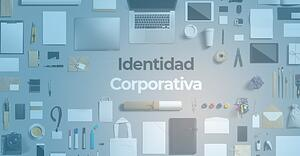 Cómo construir una identidad corporativa que sea comunicable